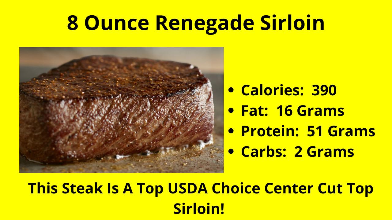 The 8 Ounce Renegade Sirloin!