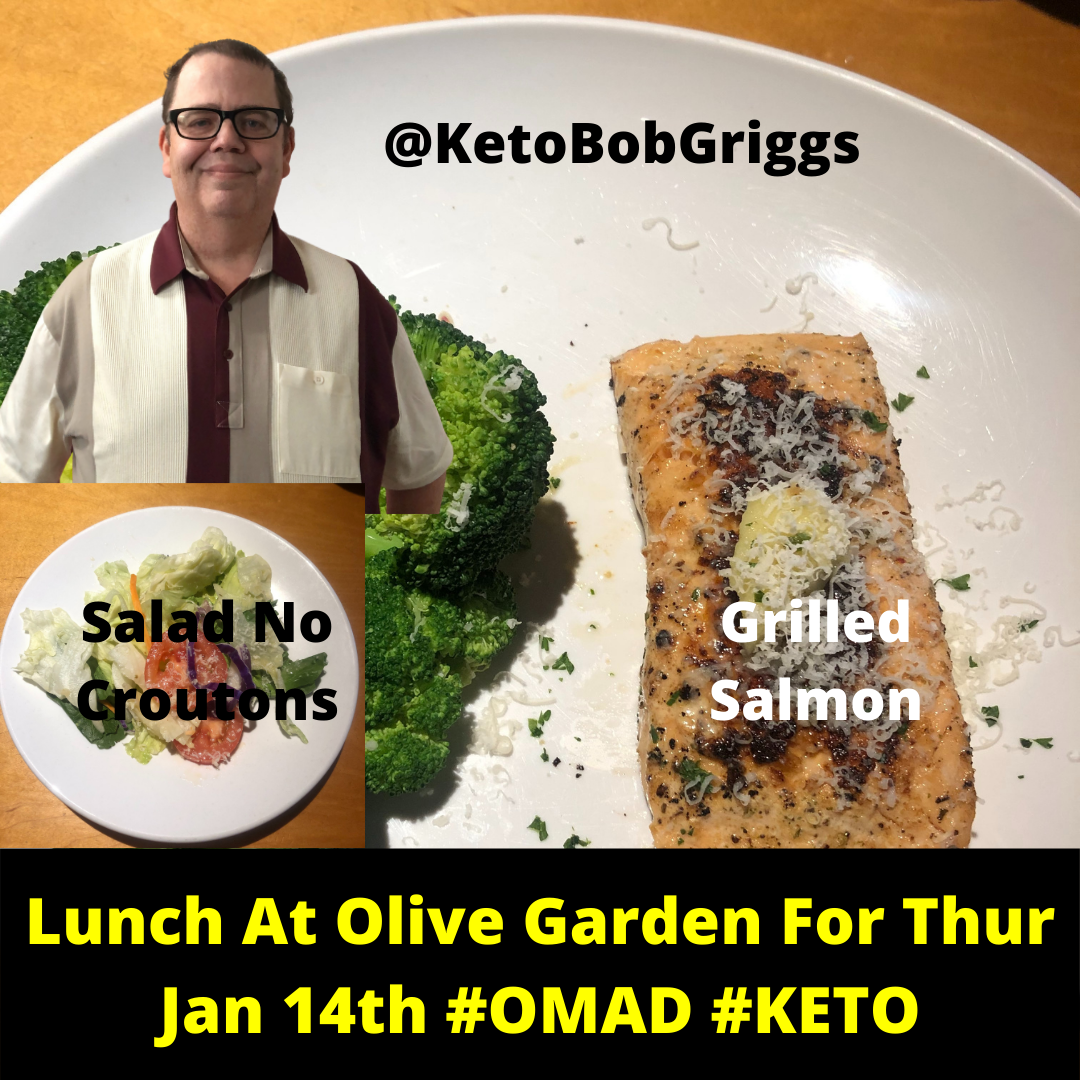 Lunch At Olive Garden On Thursday January 14th For My OMAD Keto Meal!