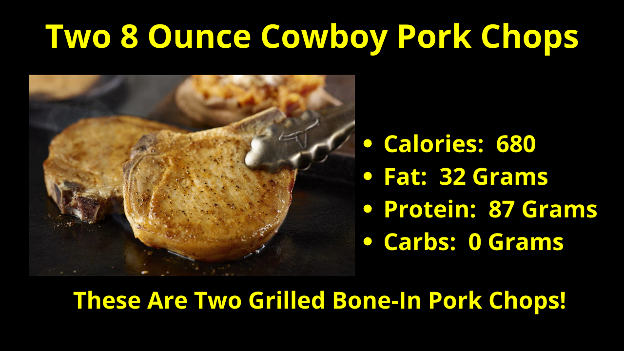 The Two 8 Ounce Cowboy Pork Chops! These Are Two Grilled Bone-In Pork Chops!