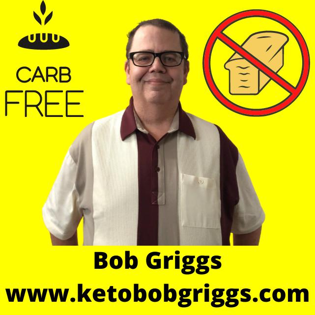 Bob Griggs - KetoBobGriggs